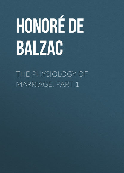 The Physiology of Marriage, Part 1