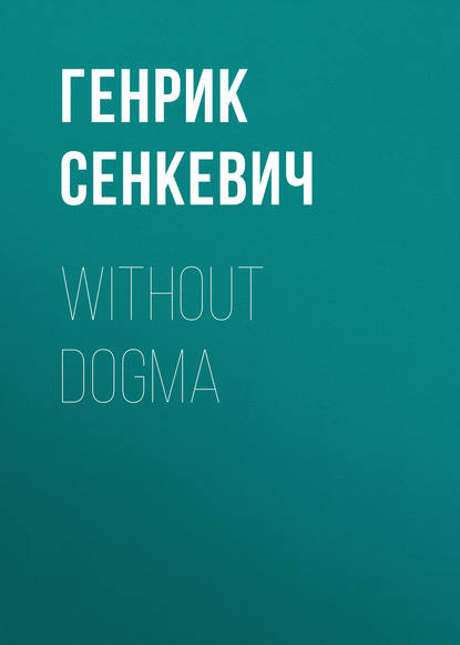Without Dogma