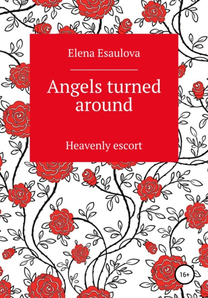 Angels turned around (Heavenly escort)