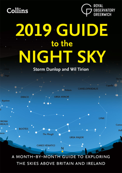 Скачать книгу 2019 Guide to the Night Sky: Bestselling month-by-month guide to exploring the skies above Britain and Ireland