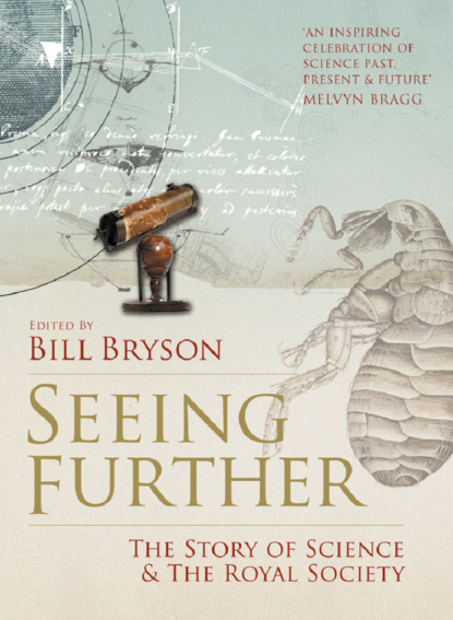 Скачать книгу Seeing Further: The Story of Science and the Royal Society