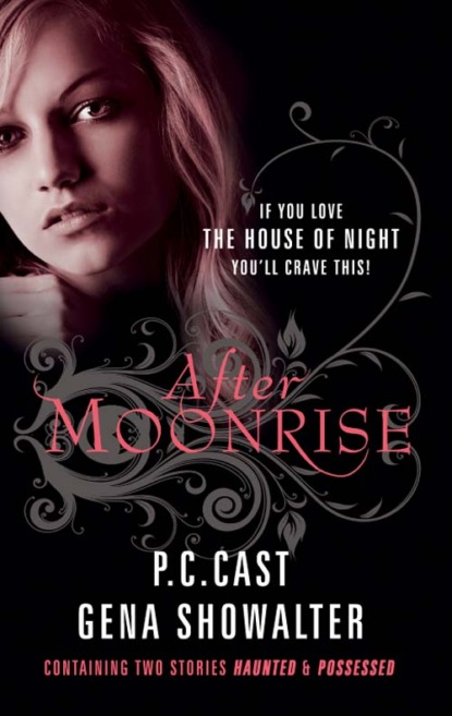 After Moonrise: Possessed / Haunted