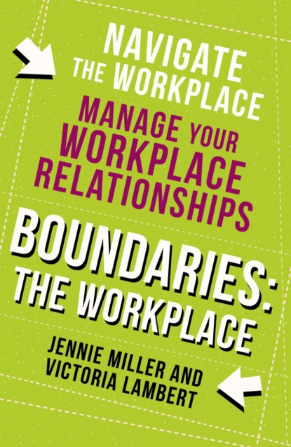 Boundaries: Step Two: The Workplace