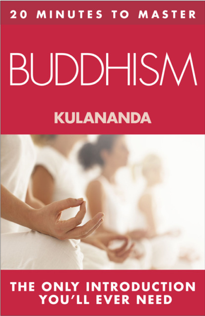 20 MINUTES TO MASTER … BUDDHISM