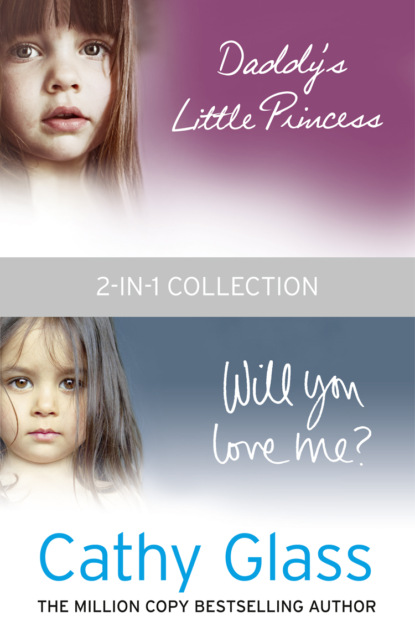 Скачать книгу Daddy's Little Princess and Will You Love Me 2-in-1 Collection
