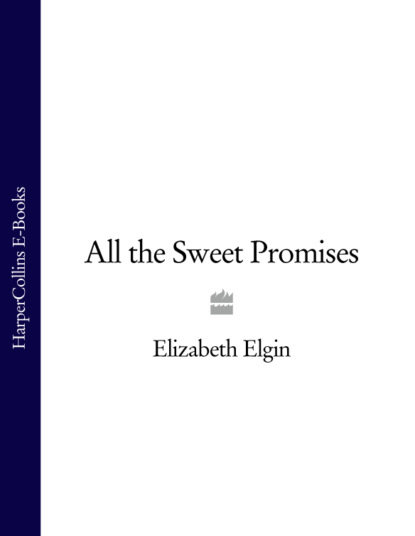 All the Sweet Promises