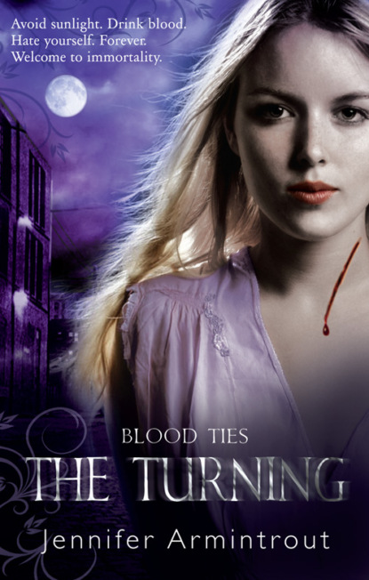 Blood Ties Book One: The Turning