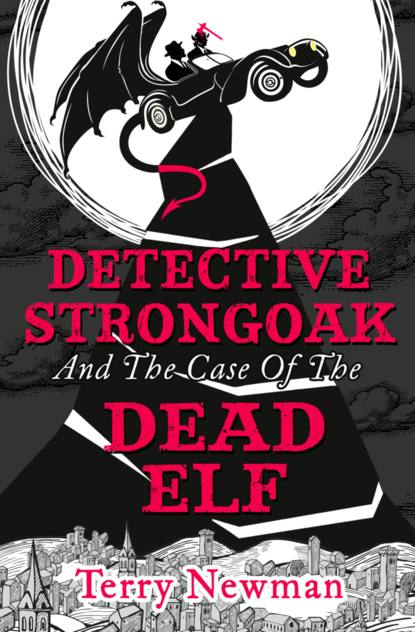 Скачать книгу Detective Strongoak and the Case of the Dead Elf