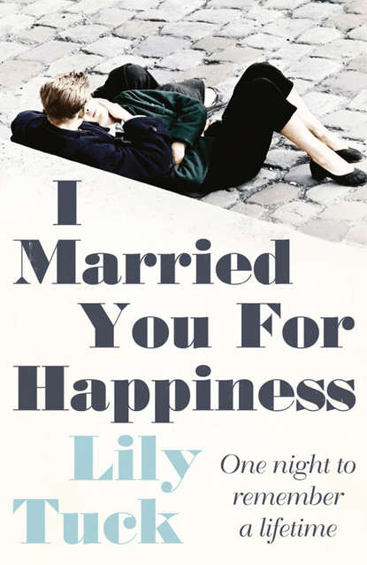 Скачать книгу I Married You For Happiness