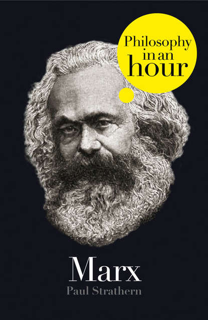 Скачать книгу Marx: Philosophy in an Hour