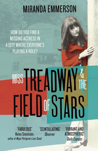 Скачать книгу Miss Treadway & the Field of Stars