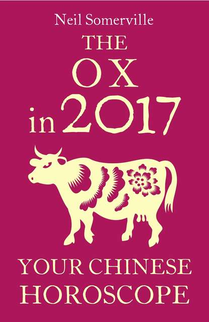 The Ox in 2017: Your Chinese Horoscope