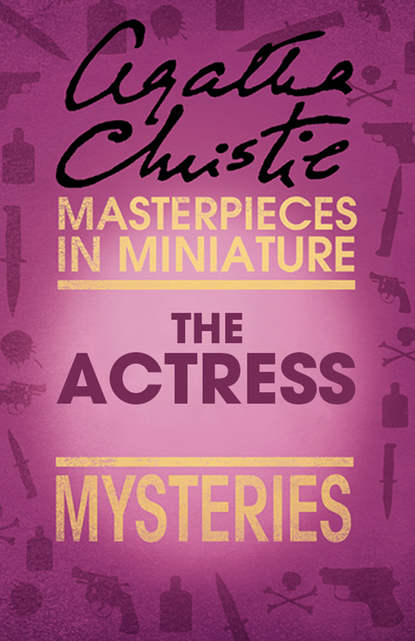 The Actress: An Agatha Christie Short Story