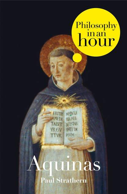 Скачать книгу Thomas Aquinas: Philosophy in an Hour