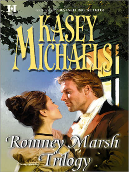 Romney Marsh Trilogy: A Gentleman by Any Other Name / The Dangerous Debutante / Beware of Virtuous Women