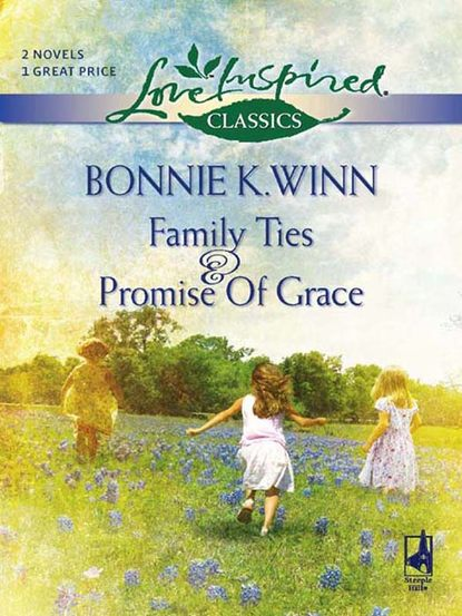 Family Ties: Family Ties / Promise Of Grace