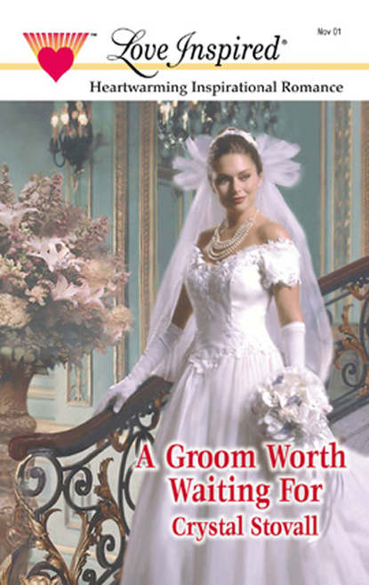 Скачать книгу A Groom Worth Waiting For