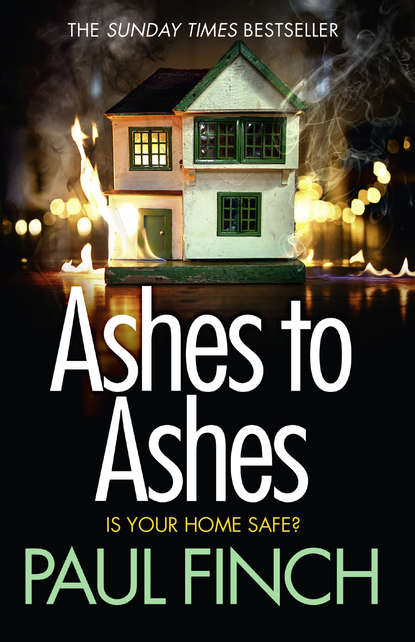 Ashes to Ashes: An unputdownable thriller from the Sunday Times bestseller