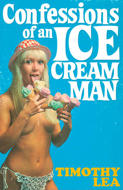Confessions of an Ice Cream Man