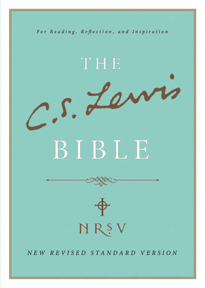C. S. Lewis Bible: New Revised Standard Version