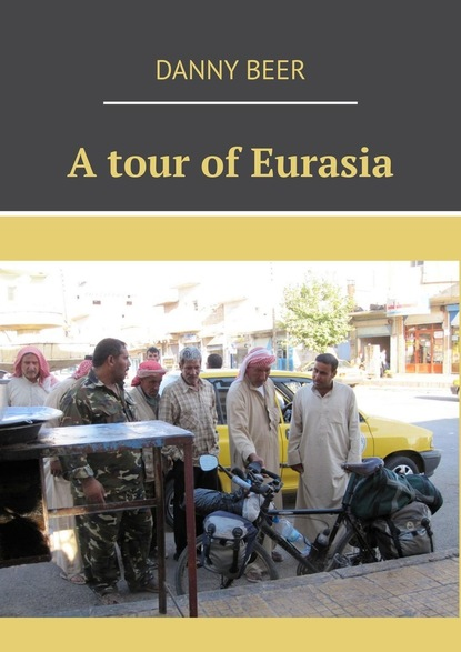 A tour of Eurasia